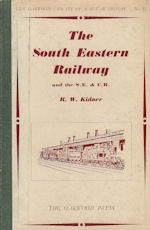 The South Eastern Railway and the S. E. & C. R.