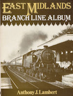 East Midlands Branch Line Album