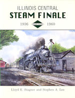 Illinois Central Steam Finale 1936 - 1960