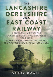 The Lancashire, Derbyshire and East Coast Railway