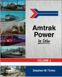 Amtrak Power in Color Volume 3